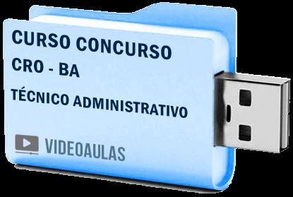 Conselho Regional Odontologia CRO BA Técnico Administrativo Curso Vídeo Aulas