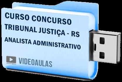 Concurso Tribunal Justiça TJ RS Analista Administrativo Curso Vídeo Aula