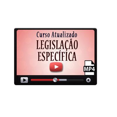 Curso Vídeo Aula de Legislação Específica
