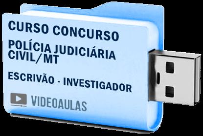 Curso Vídeo Aulas Concurso Polícia Judiciária Civil – MT – Investigador – Escrivão 2018