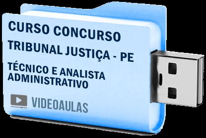 Tribunal Justiça TJ – PE Técnico e Analista Administrativo Vídeo Aula Curso Concurso