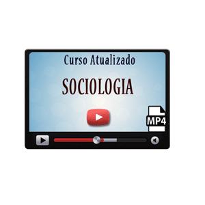Sociologia Curso Vídeo Aula Enem Concurso Público