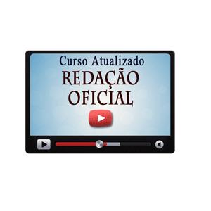 Redação Oficial Curso Vídeo Aula Concursos Públicos Download