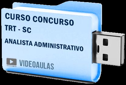 Curso Vídeo Aulas Tribunal Regional Trabalho TRT SC Analista Administrativo