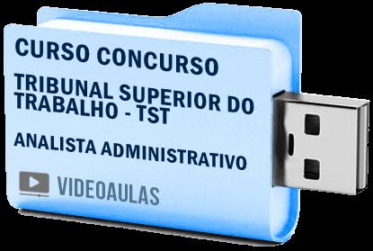 Tribunal Superior Trabalho TST Analista Administrativo Curso Concurso Vídeo Aulas