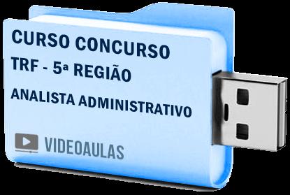 TRF 5ª Região Analista Administrativo Curso Vídeo Aulas Concurso