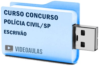 Curso Concurso Vídeo Aulas Polícia Civil – SP – Escrivão – Pendrive 2018