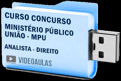 Concurso MPU Analista – Direito Curso Videoaulas Pendrive