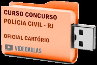 Concurso Polícia Civil RJ 2019 – Oficial Cartório – Curso Videoaulas