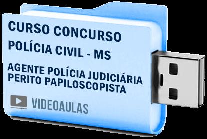 Curso Vídeo Aulas Concurso Polícia Civil MS – Agente Polícia Judiciária – Perito Papiloscopista