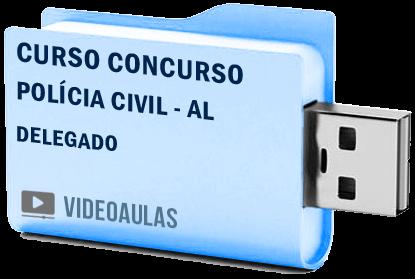 Curso Concurso Vídeo Aulas Polícia Civil – AL – Delegado – Pendrive 2018