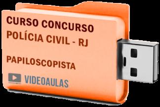 Concurso Polícia Civil – RJ – Papiloscopista 2019 – Curso Videoaulas