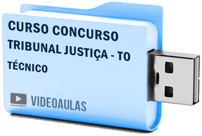 Curso Vídeo Aulas Concurso Tribunal Justiça – TO – Técnico 2018 – Pendrive