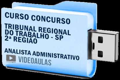 Curso Vídeo Aulas Concurso TRT – SP – 2ª Região – Analista Administrativo 2018 – Pendrive