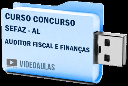 Curso Vídeo Aulas Concurso SEFAZ – AL – Auditor Fiscal e Finanças