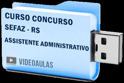 Curso Vídeo Aulas Concurso SEFAZ – RS – Assistente Administrativo Fazendário 2018