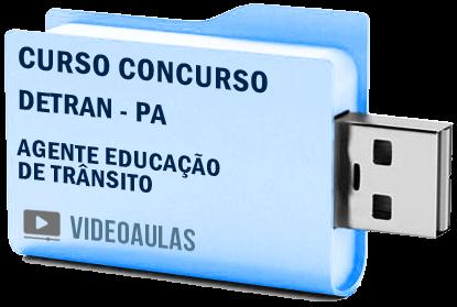 Curso Concurso DETRAN – PA – Agente Educação Trânsito – Pendrive Vídeo Aulas