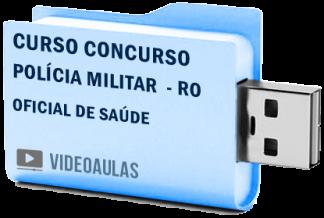 Curso Concurso Polícia Militar RO Oficial de Saúde Videoaulas