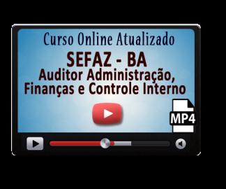 Curso Online Concurso Sefaz BA Auditor Administração Finanças e Controle Interno Vídeo Aulas