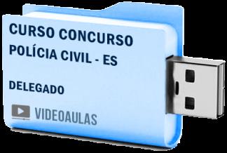 Curso Concurso Polícia Civil ES – Delegado Vídeo Aulas