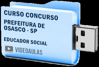 Curso Concurso Prefeitura Osasco – SP – Educador Social – Videoaulas