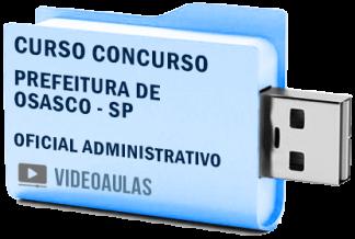 Curso Concurso Prefeitura Osasco – SP – Oficial Administrativo – Videoaulas