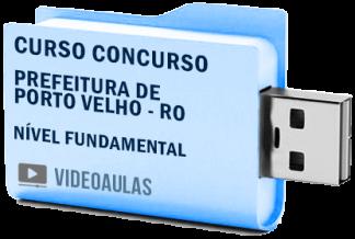 Curso Concurso Prefeitura de Porto Velho RO – Nível Fundamental 2019