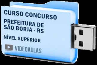 Concurso Prefeitura São Borja – RS 2019 – Nível Superior – Curso Videoaulas
