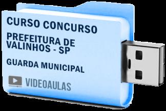 Curso Concurso Prefeitura Valinhos SP – Guarda Municipal 2019