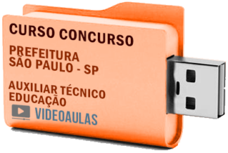 Concurso Prefeitura São Paulo SP – Auxiliar Técnico Educação Curso Videoaulas