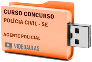 Concurso Polícia Civil – SE Agente Policial Curso Videoaulas