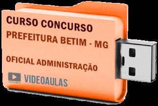 Concurso Prefeitura Betim – MG – Oficial Administração Curso Videoaulas