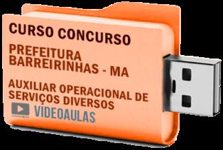 Concurso Prefeitura Barreirinhas – MA – Auxiliar Operacional de Serviços Diversos – Curso Videoaulas