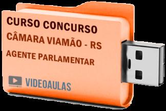 Concurso Câmara Viamão – RS – Agente Parlamentar – Curso Videoaulas Pendrive