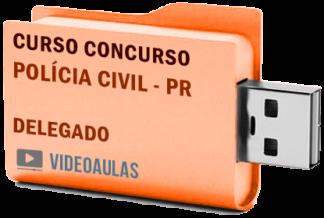 Concurso Polícia Civil – PR – Delegado – Curso Videoaulas Pendrive